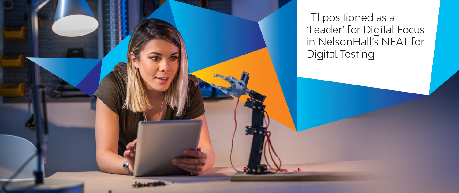 LTI positioned as a 'Leader' for Digital Focus in NelsonHall's NEAT for Digital Testing