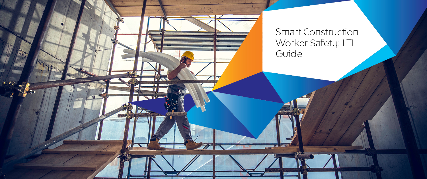 Smart Construction Worker Safety: LTI Guide