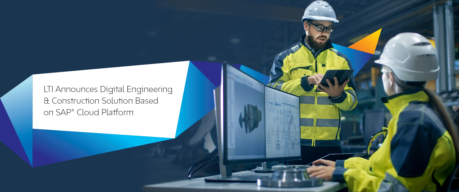 LTI Announces Digital Engineering & Construction Solution Based on SAP
