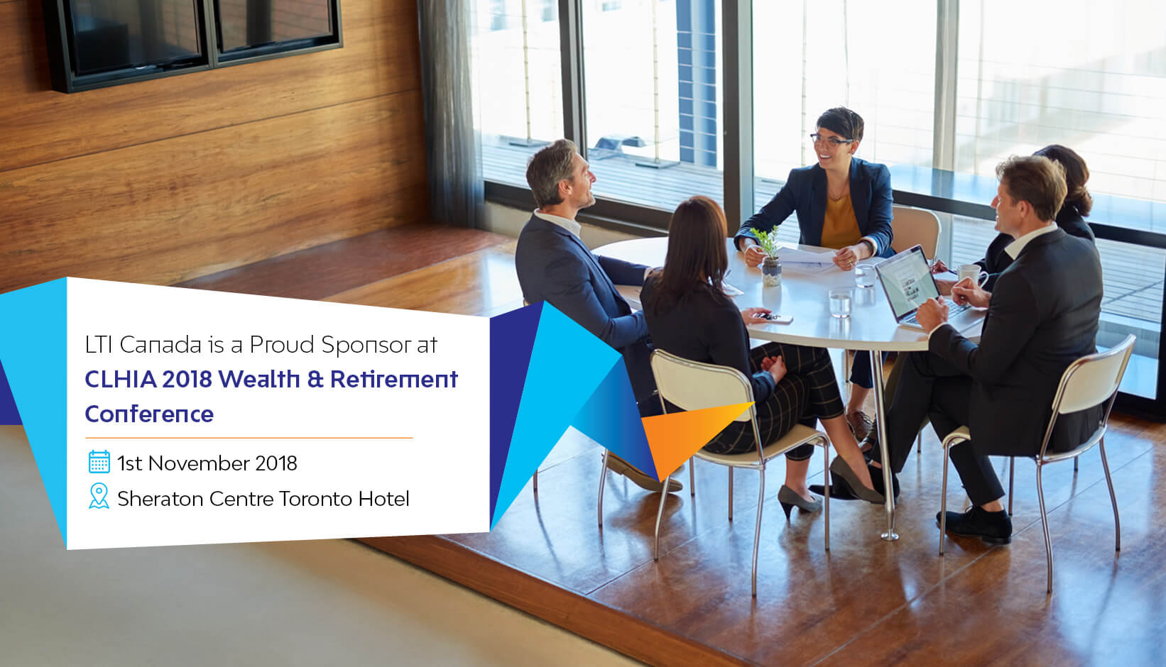 LTI Canada is a Proud Sponsor at CLHIA 2018 Wealth & Retirement Conference