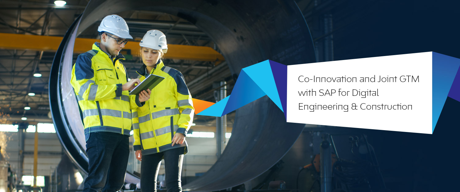 Co-Innovation and joint GTM with SAP for Digital Engineering & Construction
