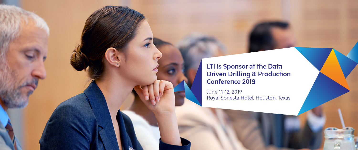 LTI is a Sponsor at the Data Driven Drilling & Production