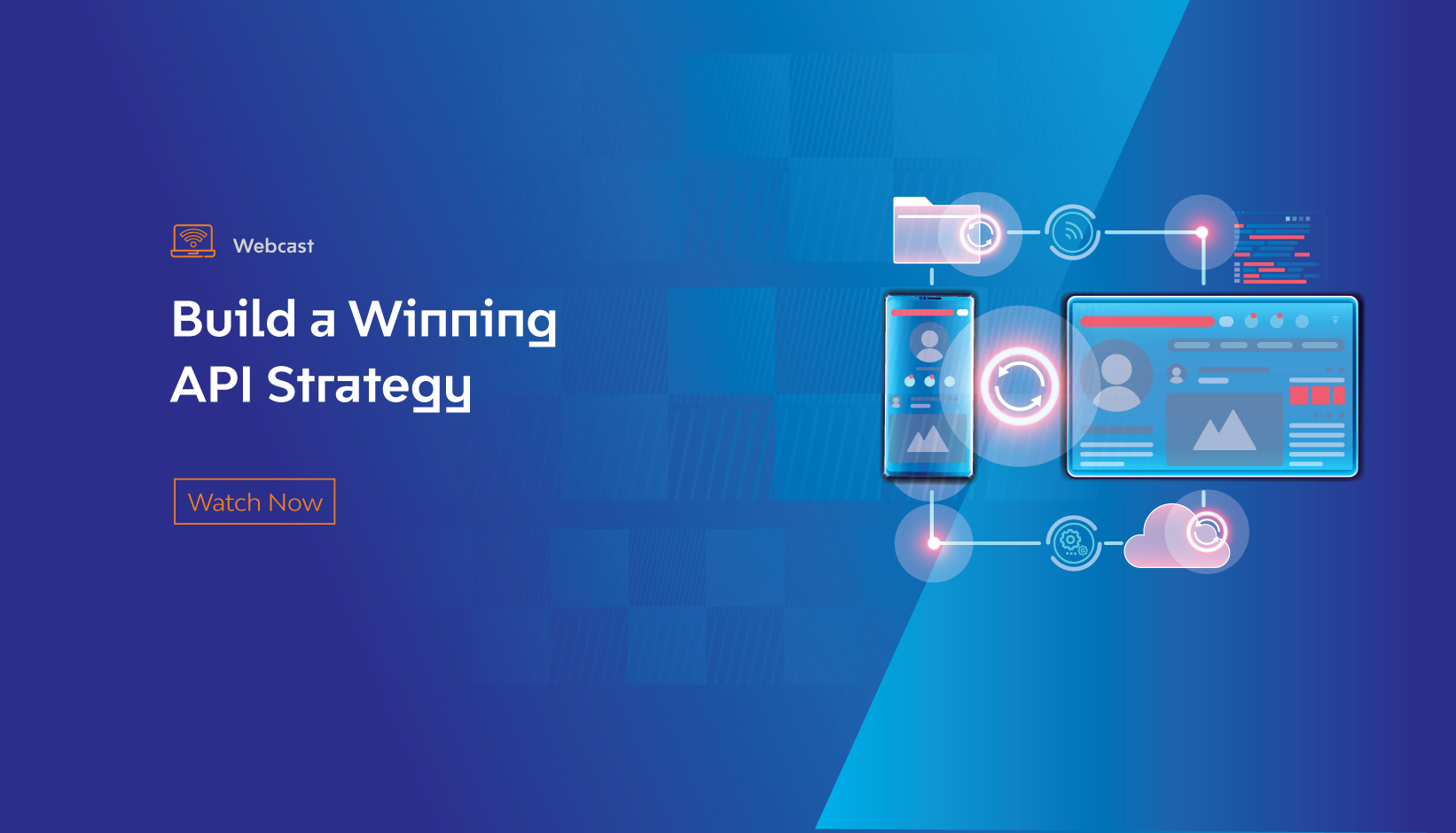 Webcast: Build a Winning API Strategy