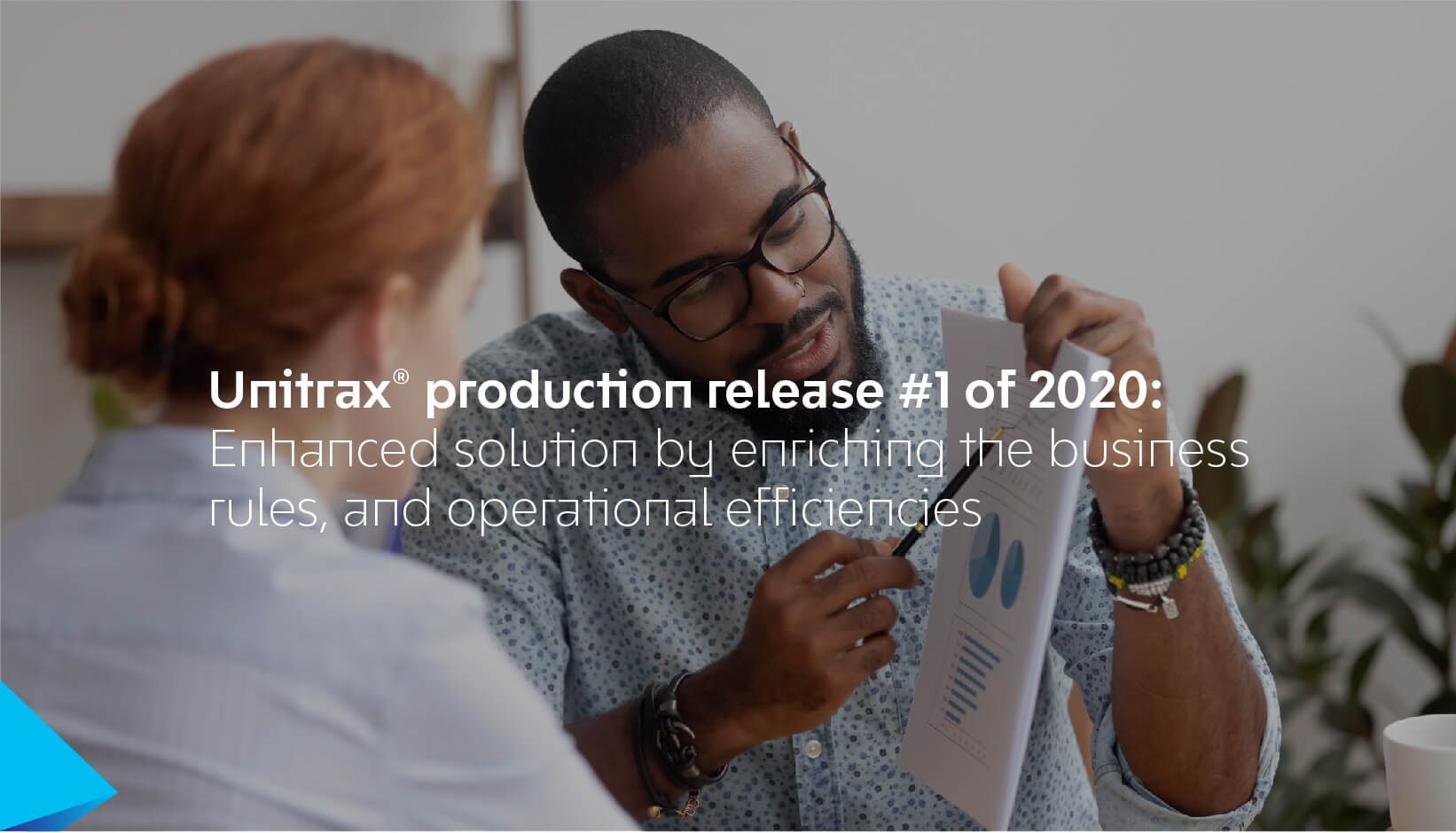 Unitrax® production release #1 of 2020