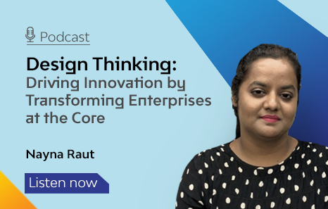 Design Thinking: Driving Innovation by Transforming Enterprises at the Core