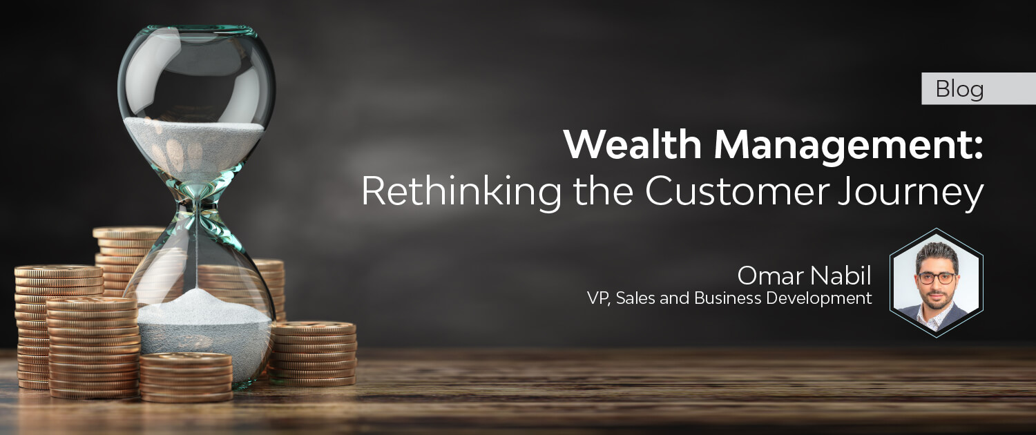 Wealth Management: Rethinking the Customer Journey
