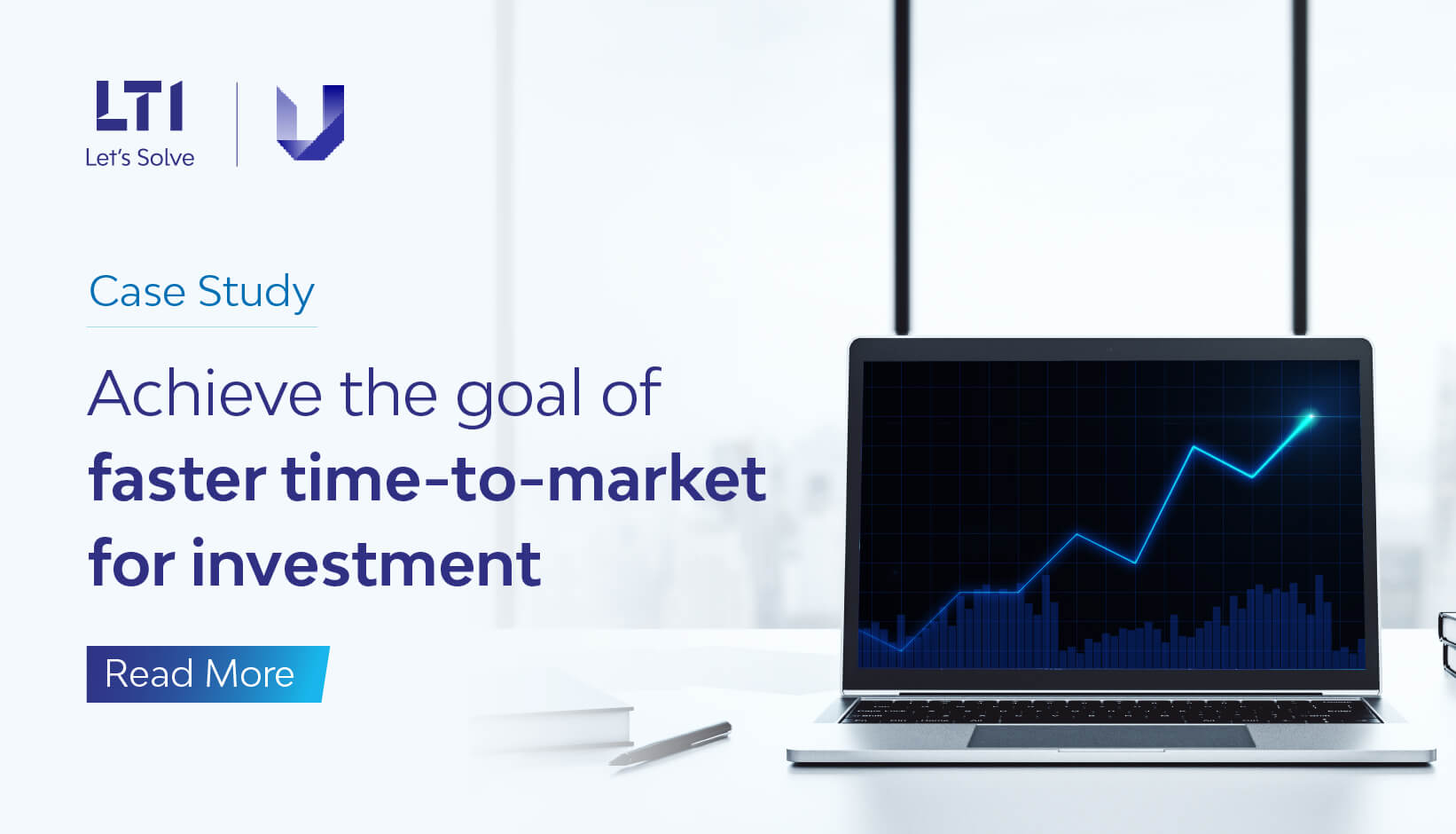 Achieve the goal of faster time-to-market for investment