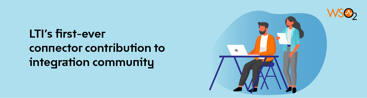 LTI's first-ever connector contribution to integration community