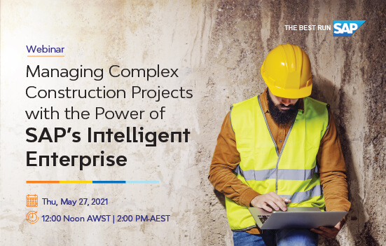Managing Complex Construction Projects with SAP's Intelligent Enterprise