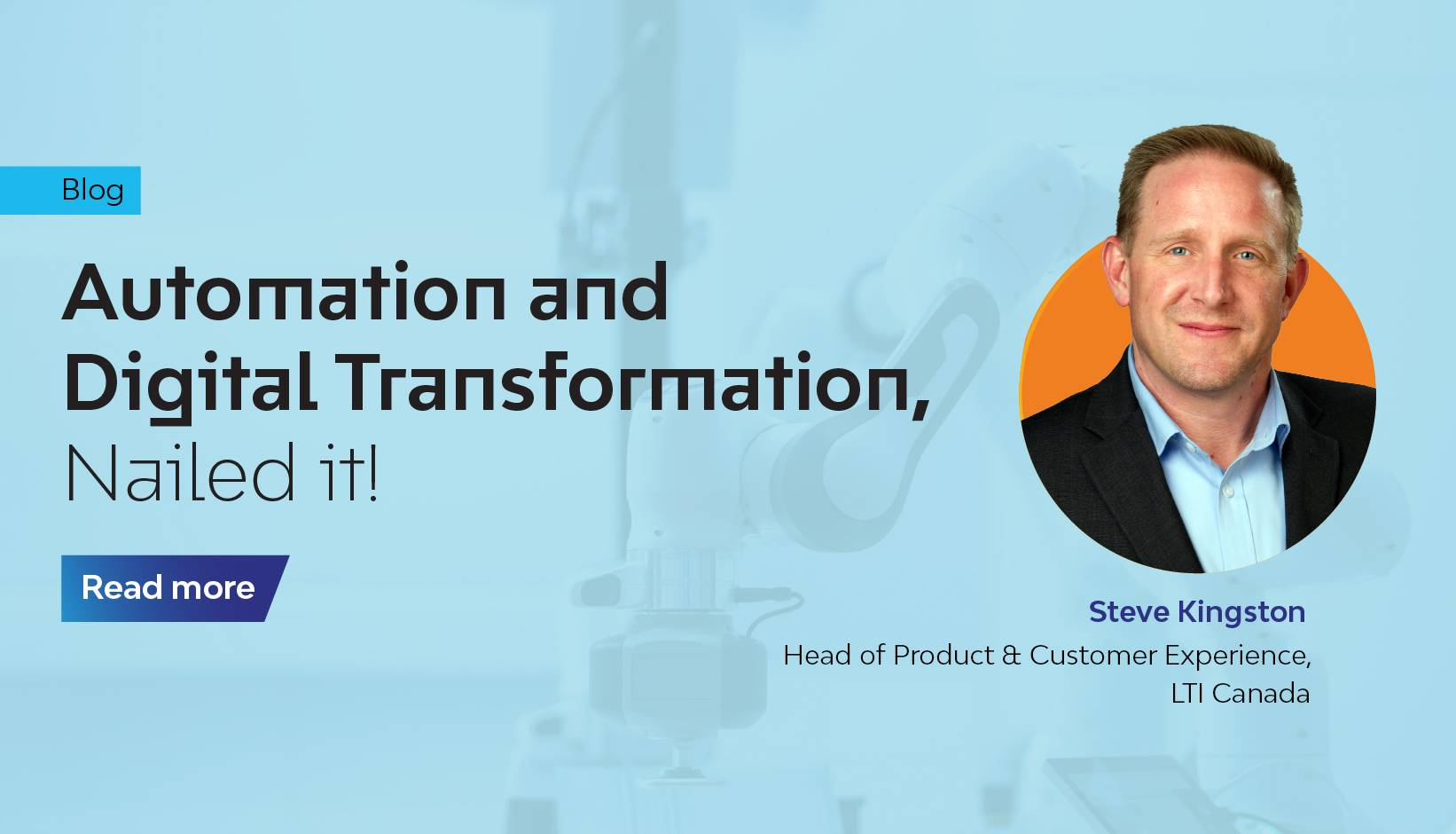 Automation and Digital Transformation, Nailed it!
